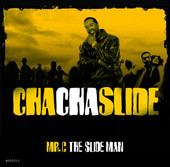 Cha Cha Slide (Original Live Platinum Band Mix) - Mr. C